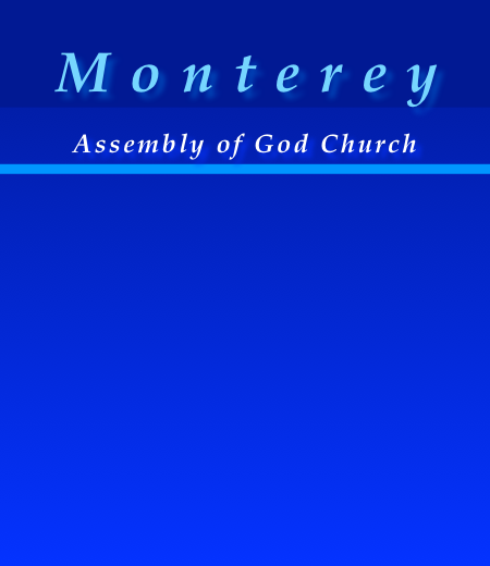 Monterey Assembly of God Church